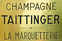 Sign at Champagne Taittinger Chateau La Marquetterie at Pierry near Epernay in the Champagne-Ardenne region of France
