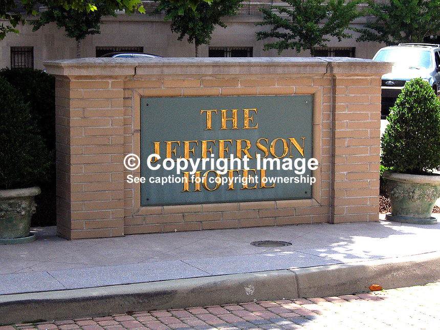 Signage, Jefferson Hotel, Richmond, USA, 200705200352..Copyright Image from Victor Patterson, 54 Dorchester Park, Belfast, UK, BT9 6RJ..Tel: +44 28 9066 1296.Mob: +44 7802 353836.Voicemail +44 20 8816 7153.Skype: victorpattersonbelfast.Email: victorpatterson@mac.com.Email: victorpatterson@ireland.com (back-up)..IMPORTANT: If you wish to use this image or any other of my images please go to www.victorpatterson.com and click on the Terms & Conditions. Then contact me by email or phone with the reference number(s) of the image(s) concerned.