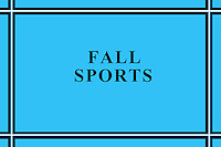 High School Fall Sports