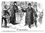 "My Lord Bountiful. Benevolent old gentleman (who has just given a penny to Miss A, of Park Lane, who is selling ""Votes for Women""). ""No, no, keep the paper, my good woman, keep the paper!"""