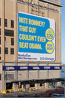 """One of the recent advertisements from New York City based moving and storage company Manhattan Mini Storage. The advertisement, located on one of its storage warehouse facilities on West 17th Street and 10th Avenue in Chelsea, states """"Mitt Romney?  That guy couldn't even beat Obama.""""  Manhattan Mini Storage is known for its sometimes funny, sometimes provocative ads posted around New York City."""