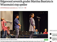 The three top spellers stand in line during the 2017 Badger State Spelling Bee: Hanna Ghouse from KTEC-West in Kenosha (at microphone), Martius Bautista from Edgewood Campus School in Madison (middle) and Kieran McKinney from West Salem's Coulee Christian School (left) | Wisconsin State Journal article front page Local 3/26/17 and online at http://host.madison.com/wsj/news/local/education/local_schools/edgewood-seventh-grader-martius-bautista-is-wisconsin-s-top-speller/article_74882925-aaa8-596b-8bba-3213d571fd1e.html