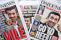 Headlines of the New York Daily News and the New York Post report on the visit and speech at the United Nations General Assembly of Iranian President Mahmoud Ahmadinejad on Yom Kippur, Wednesday, September 26, 2012.  Ahmadinejad has called for the annihilation of Israel and has denied the existence of the holocaust. (© Richard B. Levine)
