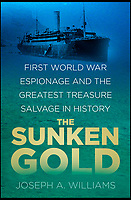 New book reveals Britains wartime search for lost gold.