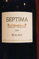 Bottle of Septima Mendoza 2004 Malbec from Codorniu Mendoza. The Oviedo Restaurant, Buenos Aires Argentina, South America