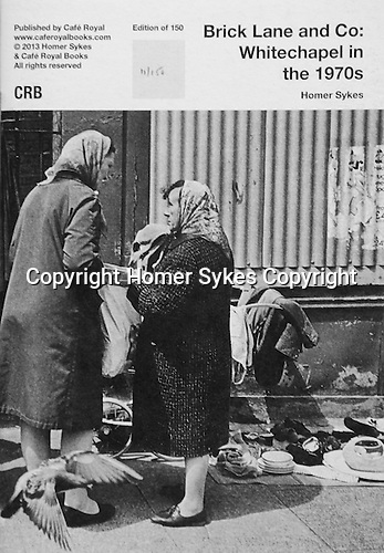 Brick Lane and Co: Whitechapel in the 1970s. <br /> PhotoZine published by Cafe Royal Books. Edition of 150. All book shop copies SOLD OUT, I have 2 left.  Published in 2013. 28 pages, staple bound, A5. <br /> <br /> &pound;35-00 including p&amp;p