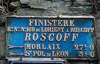 Europe/France/Bretagne/29/Finistère/Roscoff: Vieux panneau routier