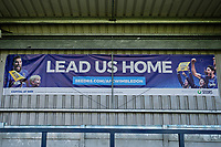 Lead us home banner ahead of  AFC Wimbledon vs Wycombe Wanderers, Sky Bet EFL League 1 Football at the Cherry Red Records Stadium on 31st August 2019