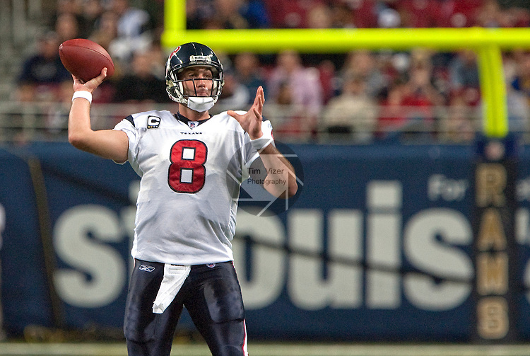 December 20, 2009                    Houston Texans quarterback Matt Schaub (8) passes in the first quarter.   The St. Louis Rams hosted the Houston Texans at the Edward Jones Dome in downtown St. Louis on Sunday December 20, 2009.  The Texans defeated the Rams, 16-13.  The Texans improved their won-loss record to 7-7, and the Rams record now stands at 1-13.