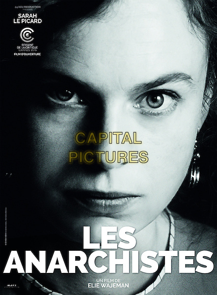 POSTER ART<br /> in Les anarchistes (2015)<br /> (The Anarchists)<br /> *Filmstill - Editorial Use Only*<br /> CAP/NFS<br /> Image supplied by Capital Pictures