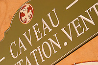 Caveau wine shop and tasting sign. Domaine Gerard Bertrand, Chateau l'Hospitalet. La Clape. Languedoc. France. Europe.