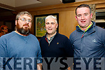 L-R Eoin Horgan, Donal Rahilly and Kieran Savage who attended the public open forum of the Ballymac GAA club, last Friday night in the Ballygarry House Hotel, Tralee.