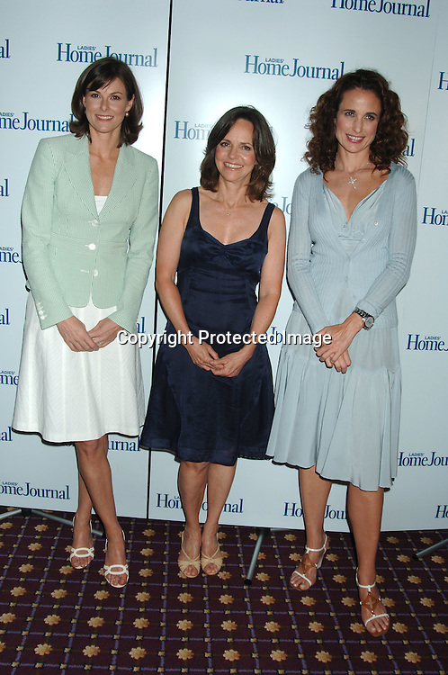 Campbell Brown, Sally Field and Andie MacDowell..at The Ladies Home Journal Luncheon Honoring winners of The First-Annual Health Breakthrough Awards whose groundbreaking Work has benefitted American Women and Families on August 2, 2006 at The Roosevelt Hotel. ..Robin Platzer, Twin Images