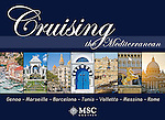 Cruising the Mediterrannean:  Genoa, Marseille, Barcelona, Tunis, Valletta  Messina, Rome - Souvenir pictorial book, 80 pages, hard cover with full colour images that sell onboard vessels operated by MSC Cruises and follow the specific itinerary. Text in English, Italian, French, German, Spanish.<br /> To order this book please click on this link: https://www.widescenes.com/product/book-cruising-the-mediterranean-genoa-marseille-barcelona-tunis-valletta-messina-rome/