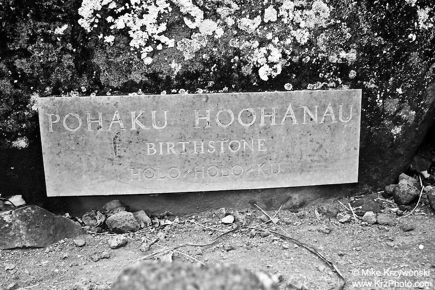 """""""Pohaku Hoohonau Birthstone"""" sign at the Holo-Holo-Ku Heiau, Kauai"""