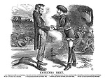 Extremes Meet. Abe: Imperial son of Nicholas the Great, We air in the same fix, I calculate, You with your Poles, with Southern rebels I, Who spurn my rule and revenge defy. Alex: Vengeance is mine, old man; see where it falls, Behold you hearths laid waste, and ruined walls, You gibbets, where the struggling patriot hangs, Whilst my brave myrmidons enjoy his pangs.