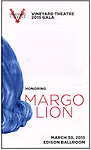 The 2015 Vineyard Theatre Gala presentation honoring Margo Lion at Edison Ballroom on March 30, 2015 in New York City.