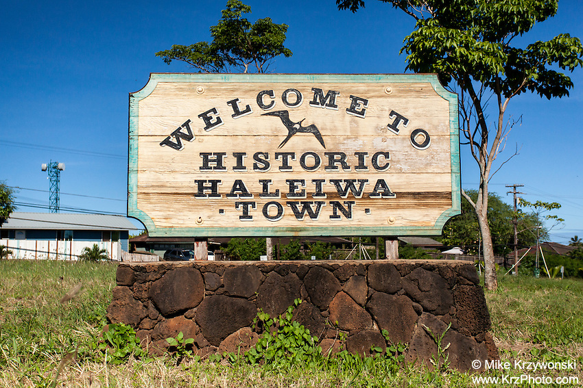 """Welcome to Historic Haleiwa Town"" sign in Haleiwa, North Shore, Oahu"