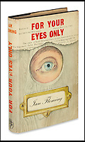 BNPS.co.uk (01202)558833<br /> Pic:  SwannAuctionGalleries/BNPS<br /> <br /> For Your Eyes Only, first edition, 1960.  Estimate $500 to $750.<br /> <br /> A single owner collection of historic James Bond first editions inscribed by Ian Fleming have emerged for sale for £55,000. ($70,000)<br /> <br /> The marquee lot is a first edition of Goldfinger (1959) given by the author to legendary golfer Sir Henry Cotton, who won The Open three times.<br /> <br /> Fleming references the chapters containing the classic golf match between Bond and the villain Auric Goldfinger, whose caddy was Oddjob, in the book.<br /> <br /> The collection of 13 books is being sold by a private collector with US based Swann Auction Galleries.