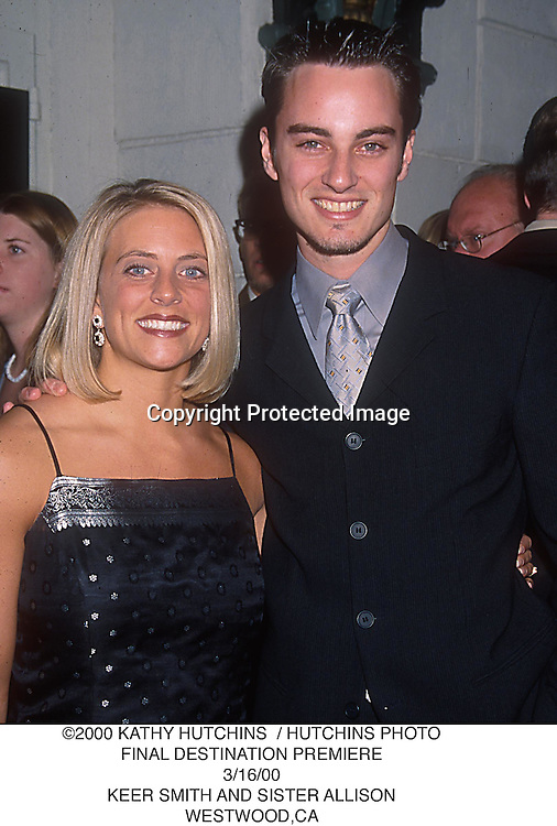 ©2000 KATHY HUTCHINS  / HUTCHINS PHOTO.FINAL DESTINATION PREMIERE.3/16/00.KEER SMITH AND SISTER ALLISON.WESTWOOD,CA
