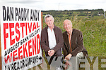 Committee members Michael Mangan with Joe Harrington prepare for the annual Dan Paddy Andy Festival to be held in Lyreacrompane this August Bank Holiday weekend.