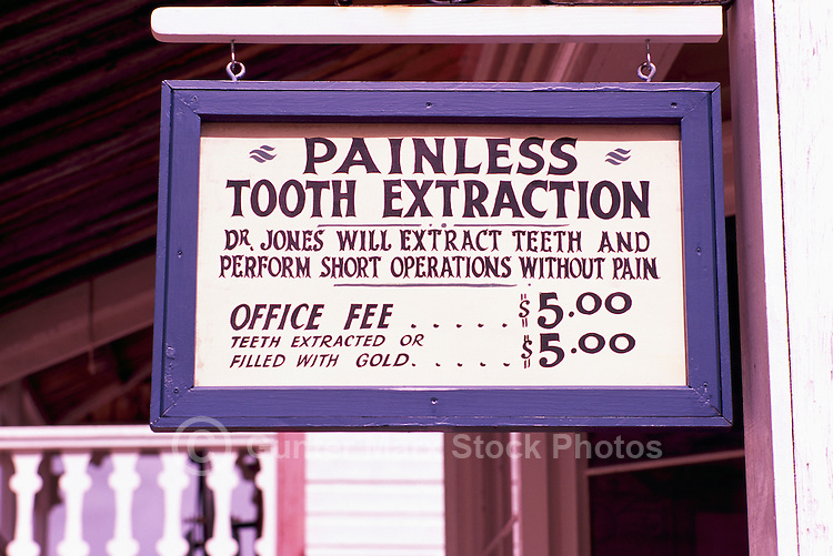 Historical Dental Office Sign - Painless Tooth Extraction and Office Fee