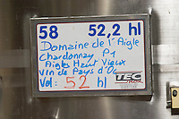 Domaine de l'Aigle Chardonnay Aigles Haut Vieux, Vin de Pays d'Oc Domaine de l'Aigle. Limoux. Languedoc. Sign on tank. Stainless steel fermentation and storage tanks. France. Europe.