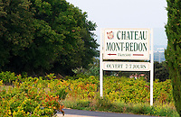 Sign Chateau Mont Redon and vineyards. Chateauneuf-du-Pape Châteauneuf, Vaucluse, Provence, France, Europe