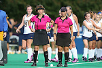 26 September 2014: Referee Sandie Indelie and assistant referee Gena Piper. The Duke University Blue Devils hosted the University of California Bears at Jack Katz Stadium in Durham, North Carolina in a 2014 NCAA Division I Field Hockey match. Duke won the game 2-0.