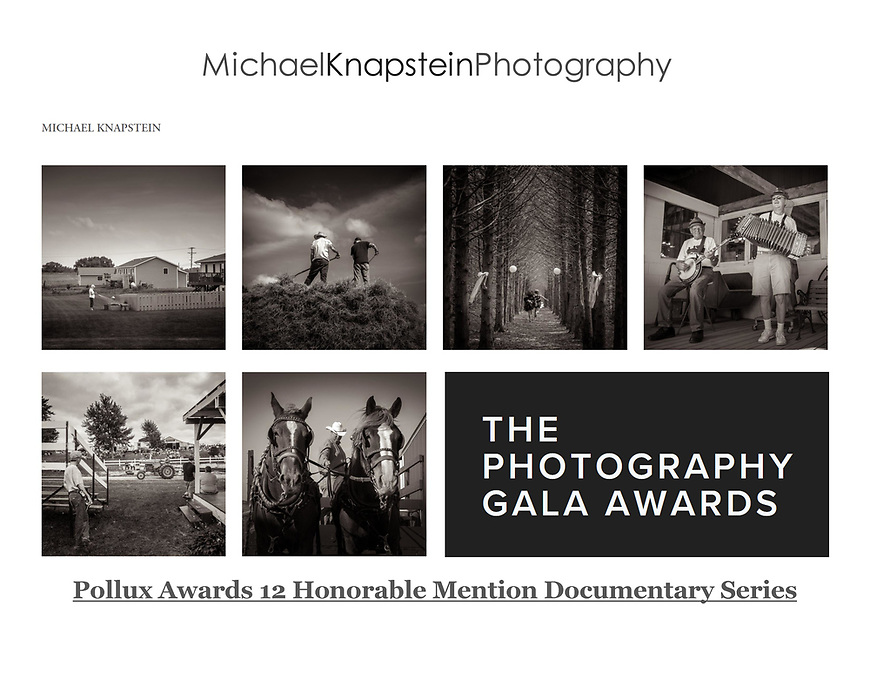 Michael Knapstein won Honorable Mention for Documentary Series in the 12th annual Pollux Awards, and international photography competition based in Kent, England.