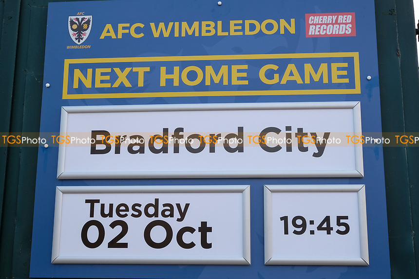 Sign for tonights game ahead of AFC Wimbledon vs Bradford City, Sky Bet EFL League 1 Football at the Cherry Red Records Stadium on 2nd October 2018