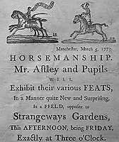 BNPS.co.uk (01202 558833)<br /> Pic: AmberleyBooks/BNPS<br /> <br /> Tour poster advertising Astley<br /> <br /> The extraordinary story of Britain's 'first showman' who swapped the battlefield for the circus ring is celebrated in a new book.<br /> <br /> Philip Astley served as a sergeant major in the British army in the mid 18th century, seeing action in the Seven Years War of 1756 to 1763.<br /> <br /> While in the military, he honed his horse riding skills, which would come in very handy for his second career.<br /> <br /> After his service ended, he became a celebrated 'trick rider', astounding audiences with his acrobatics - before founding the groundbreaking Astley Amphitheatre in Lambeth, south London, in 1773.