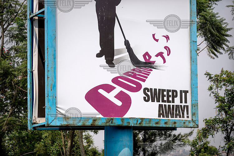 A billboard advert with the slogan: 'Corruption, sweep it away!' The Rwandan government has strong policies against corruption.