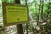 Presidential Range-Dry River Wilderness - Trail Reconstruction sign along Davis Path during the summer months in Hadleys Purchase, New Hampshire.