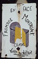 Europe/France/Auvergne/15/Cantal/Parc Régional des Volcans/Vallée de Mandailles: Enseigne vente de Cantal