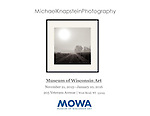 "The multiple award-winning photograph ""Morning Fog"" by Michael Knapstein is now on exhibit at the Museum of Wisconsin Art in West Bend, Wisconsin from November 21, 2015 through January 10, 2016."