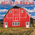 Published photography by Larry Angier..Big Red Barns 2005 Calendar cover, Browntrout Publishers