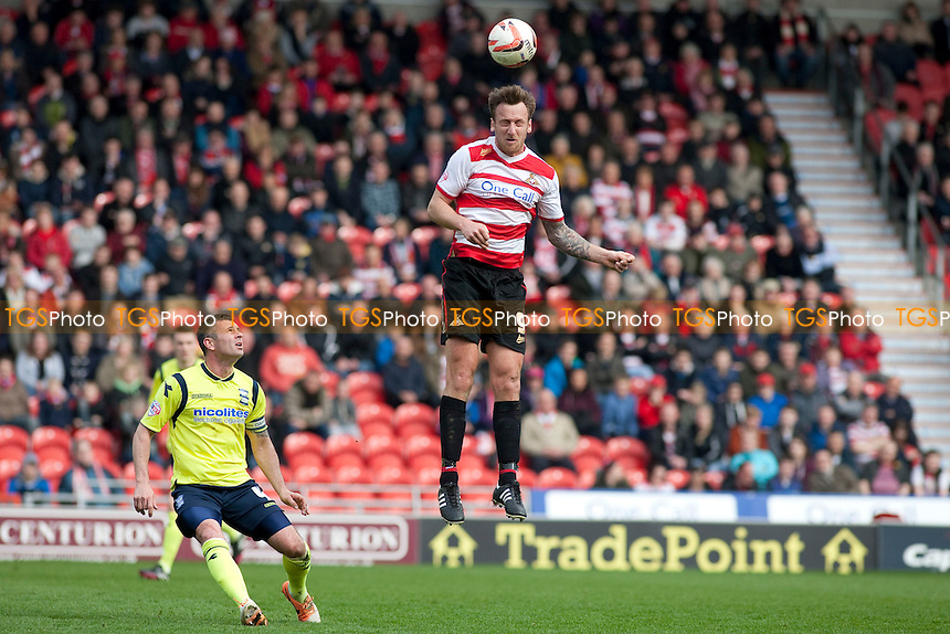 Chris Brown of Doncaster Rovers<br />  - Doncaster Rovers vs Birmingham City - Sky Bet Championship Football at the Keepmoat Stadium, Doncaster - 05/04/14 - MANDATORY CREDIT: Mark Hodsman/TGSPHOTO - Self billing applies where appropriate - 0845 094 6026 - contact@tgsphoto.co.uk - NO UNPAID USE