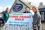 Nuala Finnegan, Ian and Mary O'Sullivan   launch the  Fenit Spa Kerry Hospice Good Friday Walk dedicated to Gerry O'Sullivan - The Tankard, Starts at the Tankard at 11am Good Friday