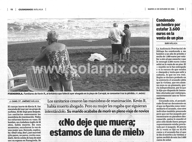 **ALL-ROUND EXCLUSIVE PICTURES FROM SOLARPIX.COM**.**WORLDWIDE SYNDICATION RIGHTS**.**FULL STORY & INTERVIEW BY GERARD COUZENS +34 659567821**.Brit Russell Hawkes  drowns on a beach in Fuengirola whilst his newly wed wife Danielle Hawkes watches on in Horror.The couple were on a two week honeymoon with their family.20.10.08.This pic: Today's SUR newspaper showing a picture taken yesterday of Russell's family gathered around his body which is covered by a white blanket..JOB REF: 7651         AB1       DATE:21.10.08.**MUST CREDIT SOLARPIX.COM OR DOUBLE FEE WILL BE CHARGED* *UNDER NO CIRCUMSTANCES IS THIS IMAGE TO BE REPRODUCED FOR ANY ONLINE EDITION WITHOUT PRIOR PERMISSION*