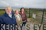 Fenit locals who are planing a protest on Fenit Island on Sunday over a fence which was erected blocking a right of way l-r: Matt Hopper (spokesperson), Bridie Brassil (secretary) and Mary Tobin (committee member).