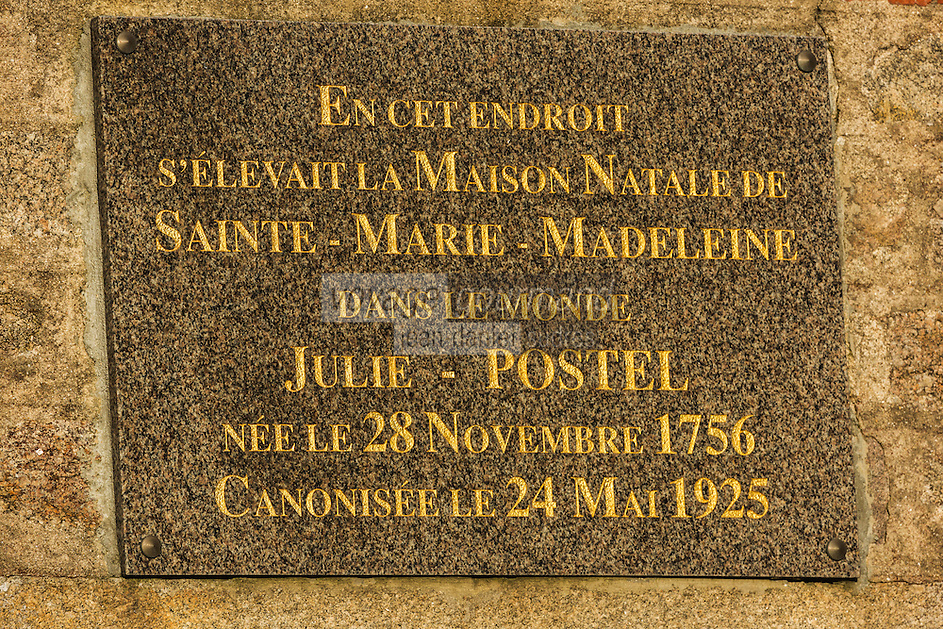 France, Manche (50), Cotentin, Barfleur, labellisé Les Plus Beaux Villages de France, Plaque sur la  maison natale de Julie Postel, Julie Postel  naît à Barfleur, en religion soeur Marie Madeleine. Elle fonda en 1807 la congrégation des Soeurs de la Miséricorde  // France, Manche, Cotentin, Barfleur, labelled Les Plus Beaux Villages de France (The Most Beautiful Villages of France),   Plate on the birthplace of Julie Postel,