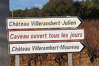 Chateau Villerambert-Moureau. Caveau tasting room and shop open every day. Chateau Villerambert-Julien near Caunes-Minervois. Minervois. Languedoc. France. Europe.