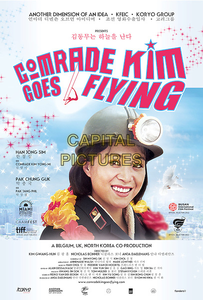 POSTER ART<br /> in Comrade Kim Goes Flying (2012) <br /> *Filmstill - Editorial Use Only*<br /> CAP/NFS<br /> Image supplied by Capital Pictures