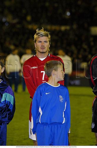 DAVID BECKHAM during preliminaries, Slovakia 1 v ENGLAND 2, Bratislava. EURO 2004 Qualifier 021012 Photo:Neil Tingle/Action Plus...2002.Soccer football... .....