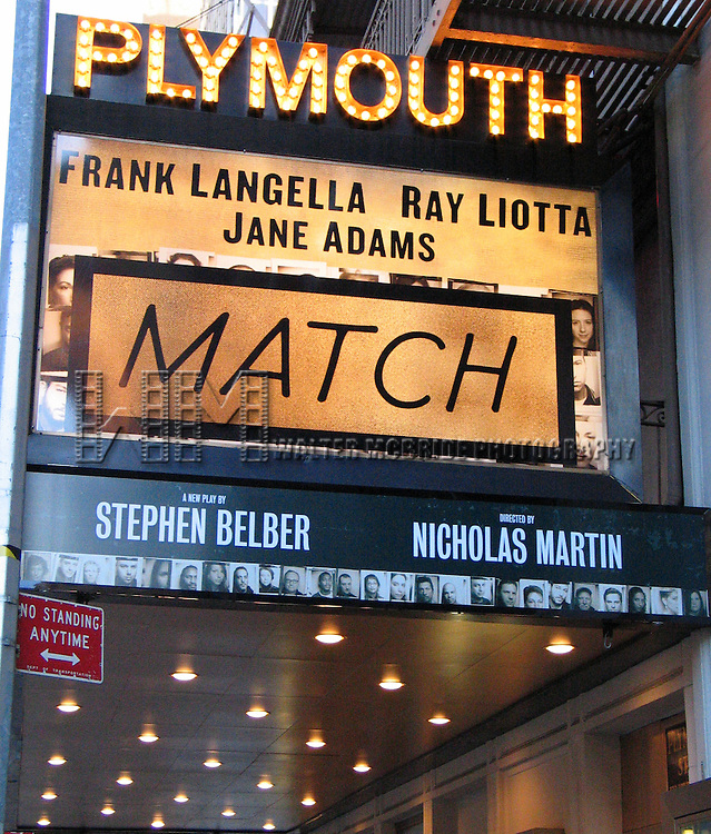 MATCH.( Theatre Marquee ).Starring Frank Langella, Ray Liotta and Jane Adams .at the Plymouth Theatre in New York City..March 2004.© Walter McBride /  .