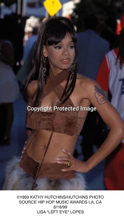 "©1999 KATHY HUTCHINS/HUTCHINS PHOTO.SOURCE HIP HOP MUSIC AWARDS LA, CA.8/18/99.LISA ""LEFT EYE"" LOPES."