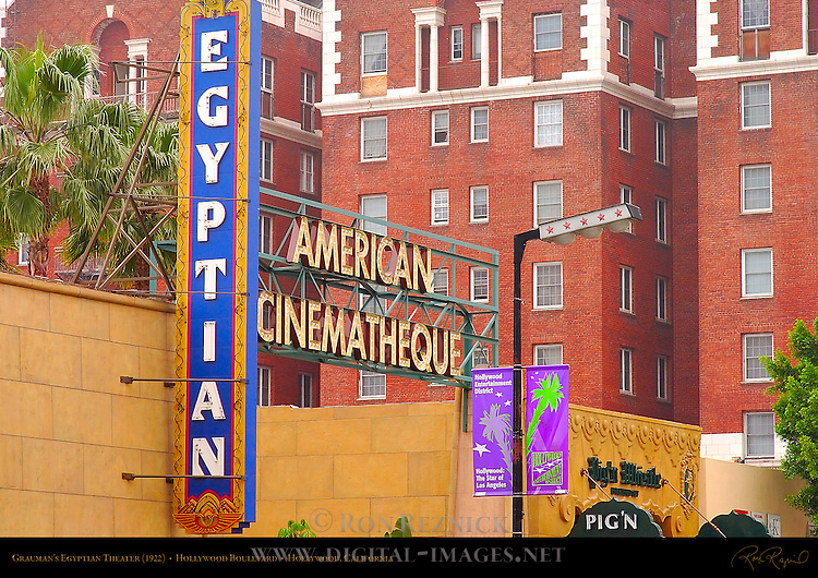 Grauman's Egyptian Theater 1922, American Cinematheque, Hollywood Boulevard, Hollywood, California
