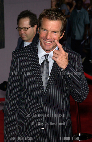 Actor DENNIS QUAID at the world premiere, in Hollywood, of his new movie Cold Creek Manor..Sept 17, 2003