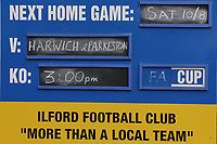 Sign advertising the match during Ilford vs Harwich & Parkeston, Emirates FA Cup Football at Cricklefields Stadium on 10th August 2019